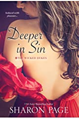 Deeper In Sin (The Wicked Dukes Book 2) Kindle Edition