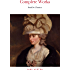 The Complete Works of Jane Austen (In One Volume) Sense and Sensibility, Pride and Prejudice, Mansfield Park, Emma, Northanger Abbey, Persuasion, Lady ... Sandition, and the Complete Juvenilia