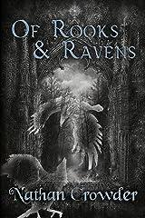 Of Rooks & Ravens