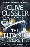 The Titanic Secret: Isaac Bell #11