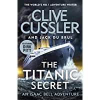 The Titanic Secret: Isaac Bell #11