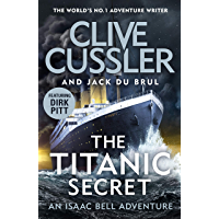 The Titanic Secret (Isaac Bell)