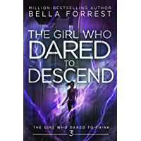 The Girl Who Dared to Think 3: The Girl Who Dared to Descend (English Edition)