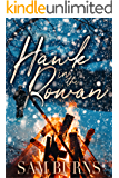 Hawk in the Rowan (The Rowan Harbor Cycle Book 4)