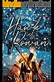 Hawk in the Rowan (The Rowan Harbor Cycle Book 4)