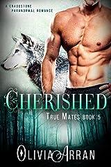 Cherished: True Mates Book 5 (BBW Wolf Shifter Romance) (A Craggstone Paranormal Romance) Kindle Edition