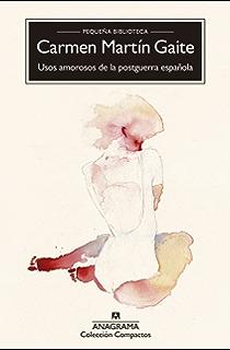 Usos amorosos de la postguerra española (Compactos nº 91)