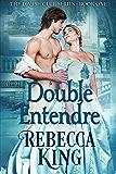Double Entendre (Divine Club Series Book 1)