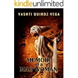 Memoir of a Mad Woman