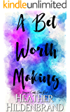 A Bet Worth Making (Grayson County Series Book 2)