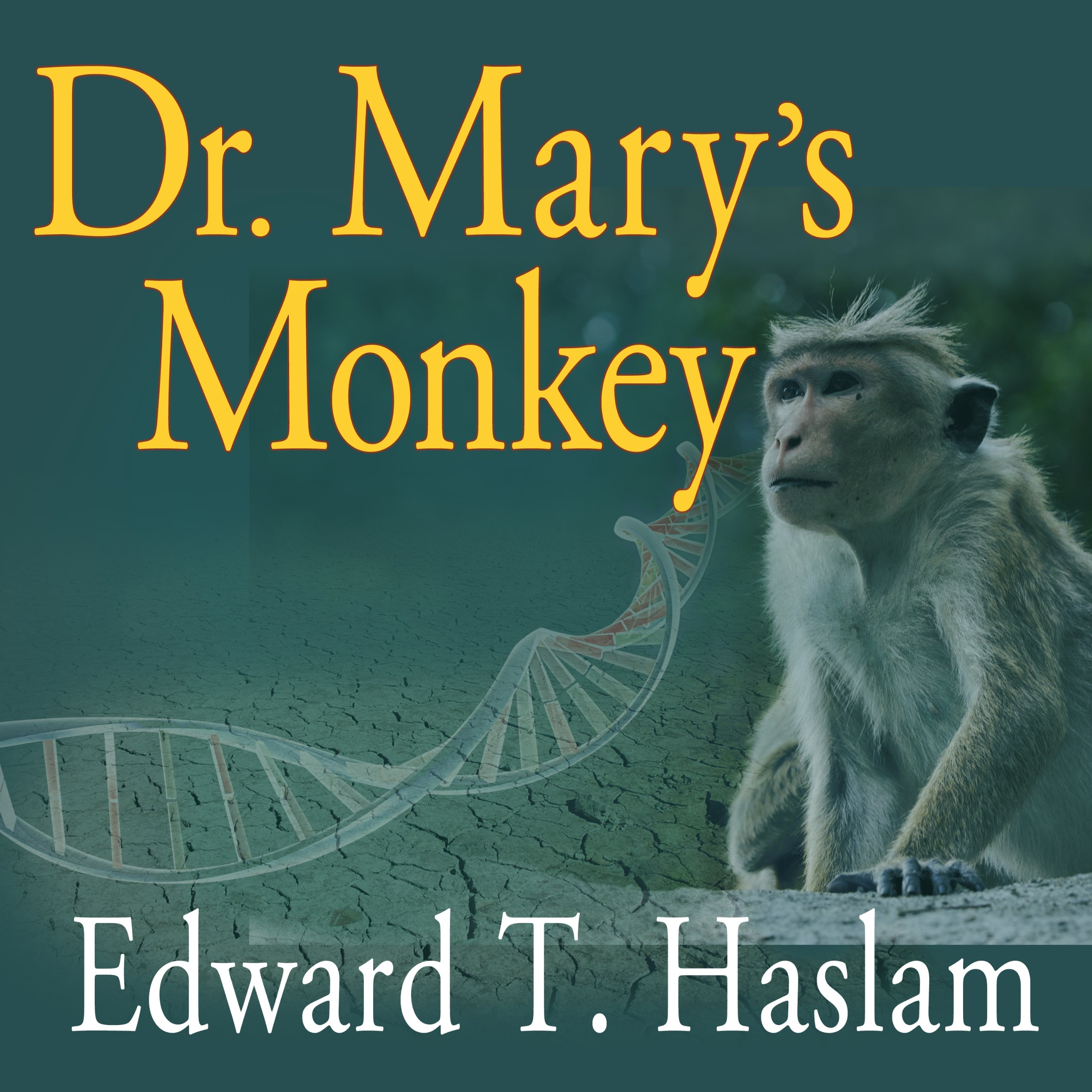 Dr. Mary's Monkey: How the Unsolved Murder of a Doctor, a Secret Laboratory in New Orleans and Cancer-Causing Monkey Viruses Are Linked to Lee Harvey Oswald, the JFK Assassination, and Emerging Global Epidemics