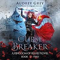 Curse Breaker: Kingdom of Runes, Book 2