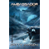 Ambassador 8: The Alabaster Army