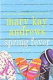 Spring Fever: A Novel
