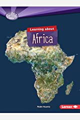 Learning about Africa (Searchlight Books ™ ― Do You Know the Continents?) Paperback
