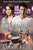 Pursuing Peter (Moon Pack Book 16)