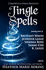 Jingle Spells (CyberWitch Press Short Fiction Anthologies Book 1) Kindle Edition