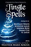 Jingle Spells (CyberWitch Press Short Fiction Anthologies Book 1)