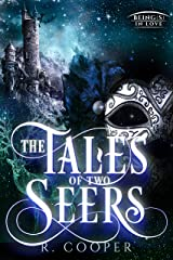 The Tales of Two Seers (Being(s) in Love) Kindle Edition