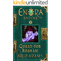 Quest For Roshan: A Fantasy LitRPG Gamelit Adventure (Enora Online Book 2)