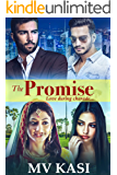 The Promise: Hot Indian Billionaires Romance