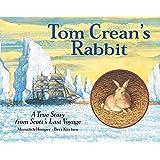 Tom Crean's Rabbit: A True Story from Scott's Last Voyage