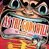 As The Gods Will: The Second Series (Collections) (20 Book Series)