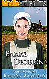 Emma's Decision (Emma's Story Book 3)