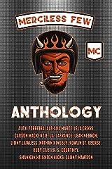 Merciless Few MC Anthology Kindle Edition