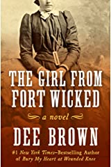 The Girl from Fort Wicked: A Novel Kindle Edition