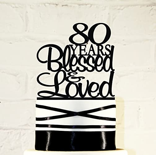 Amazoncom 80th Birthday Cake Topper 80 Years Blessed Loved