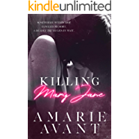 Killing Mary Jane: A Dark Romantic Thriller