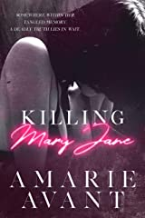 Killing Mary Jane: An Action-Packed Thriller Kindle Edition