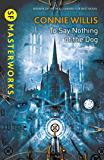 To Say Nothing of the Dog (S.F. MASTERWORKS)
