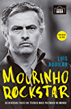 Mourinho Rockstar: As diversas faces do técnico mais polêmico do mundo