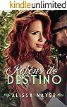 Reféns do Destino (Série Destino Livro 2)