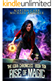 Rise of Magic (The Leira Chronicles Book 10)