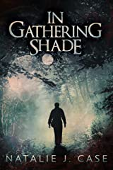 In Gathering Shade (Shades and Shadows Book 2) Kindle Edition