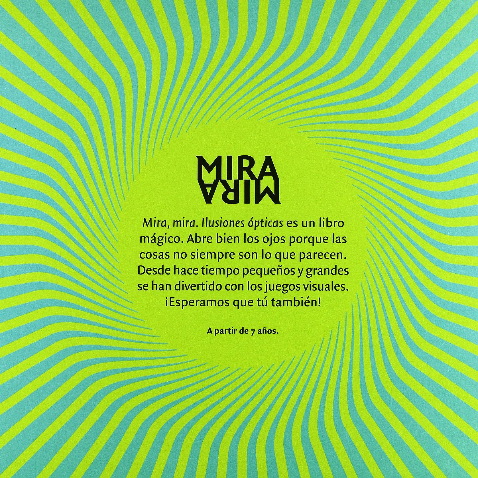 Mira Mira Ilusiones Opticas Spanish Edition Angels Navarro