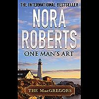One Man's Art (MacGregor's Book 4)