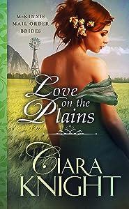Love on the Plains (McKinnie Mail Order Brides Book 3)