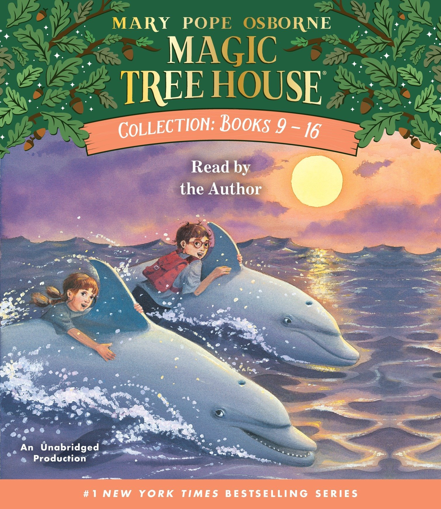 Magic Tree House Collection: Books 9-16: #9: Dolphins at Daybreak; #10: Ghost  Town; #11: Lions; #12: Polar Bears Past Bedtime; #13: Volcano; #14: Drag:  ...