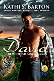 David: The Whitfield Rancher – Erotic Tiger Shapeshifter Romance