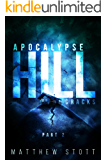 Apocalypse Hill Cracks (Apoc Hill Miniseries Book 2)