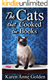 The Cats that Cooked the Books (The Cats that . . . Cozy Mystery Book 11)