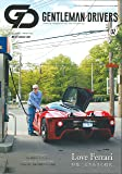 GENTLEMAN DRIVERS - ジェントルマン・ドライバーズ ‐ 02号[Love Ferrari // ときめきの駿馬。] (ジェントルマンドライバーズ)
