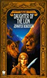 Chronicles of the Cheysuli: Book 6: Daughter of the Lion (Daw Science Fiction)