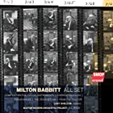 Milton Babbitt:All Set [Import allemand]