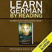 Learn German: By Reading Urban Fantasy (Lesend Englisch Lernen Mit einem Urban Fantasy 1) (German Edition)