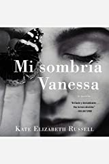 Mi sombría Vanessa [My Dark Vanessa] Audible Audiobook